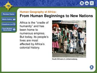 Human Geography of Africa: From Human Beginnings to New Nations