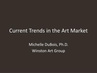 Current Trends in the Art Market
