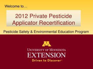 2012 Private Pesticide Applicator Recertification