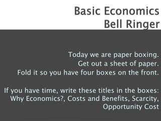 Basic Economics Bell Ringer