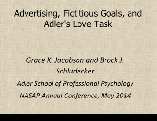 Advertising, Fictitious Goals, and Adler's Love Task