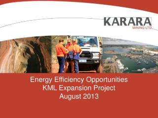 Energy Efficiency Opportunities KML Expansion Project August 2013