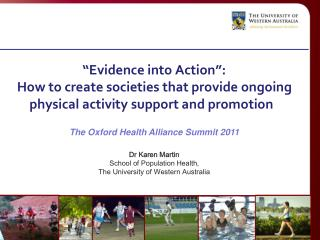 """ Evidence into Action"":  How to create societies that provide ongoing  physical activity support and promotion"