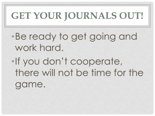 Get Your Journals Out!