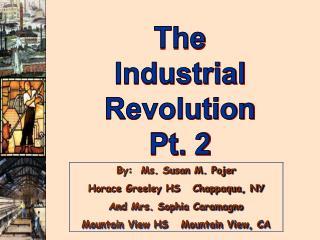 The Industrial Revolution Pt. 2