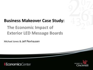 Business Makeover Case Study : Michael Jones &  Jeff  Rexhausen