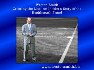 Weston Smith Crossing the Line- An Insider's Story of the Healthsouth Fraud