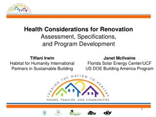 Health Considerations for Renovation  Assessment, Specifications,  and Program Development