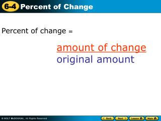 Percent of change  =