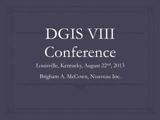 DGIS VIII Conference
