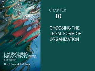 CHOOSING THE LEGAL FORM OF ORGANIZATION