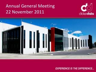 Annual General Meeting 22 November 2011