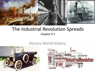 The Industrial Revolution Spreads   chapter 9.1