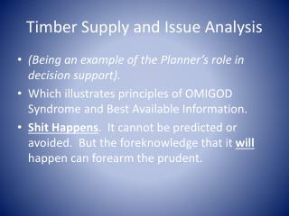 Timber Supply and Issue Analysis