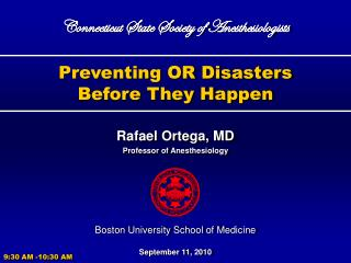 Preventing OR Disasters Before They Happen