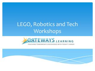 LEGO, Robotics and Tech Workshops
