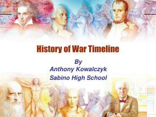 History of War Timeline