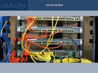 CIS 172  Fall 2013