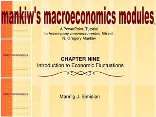 mankiw's macroeconomics modules