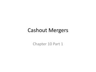 Cashout Mergers