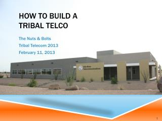 How To Build a Tribal Telco