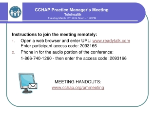 CCHAP Practice Manager's Meeting Telehealth  Tuesday March 11 th  2014 Noon – 1:00PM