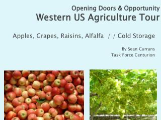 Opening Doors & Opportunity Western US Agriculture Tour