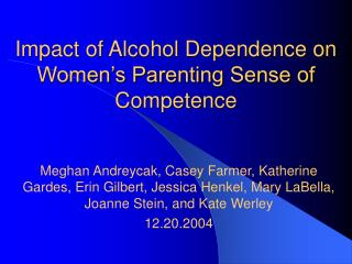 impact of alcohol dependence on women s parenting sense of competence