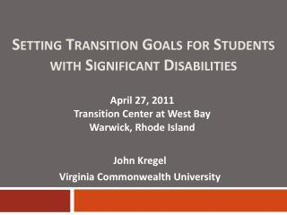 Setting Transition Goals for Students with Significant Disabilities
