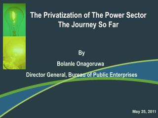 The Privatization of The Power Sector The Journey So Far