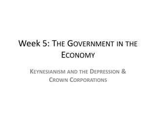 Week 5:  The Government in the Economy