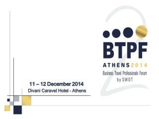 11  –  12 December 2014 Divani Caravel Hotel - Athens