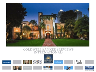 C OLDWELL  B ANKER  P REVIEWS  I NTERNATIONAL ®