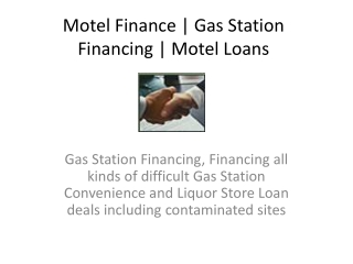 Motel  Finance |  Gas Station  Financing |  Motel Loans
