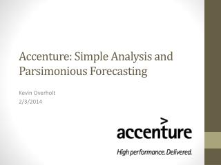 Accenture: Simple Analysis and Parsimonious Forecasting