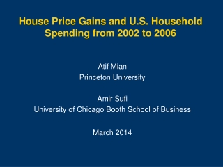 House Price Gains and U.S. Household Spending from 2002 to 2006