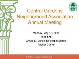 Central Gardens  Neighborhood Association Annual Meeting