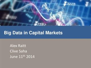 Alex  Raitt Clive  Saha June 11 th  2014
