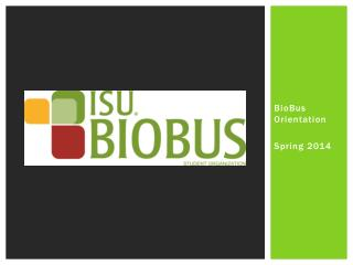 BioBus  Orientation  Spring 2014
