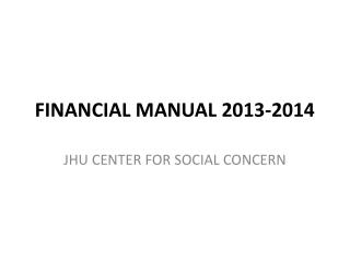 FINANCIAL MANUAL 2013-2014