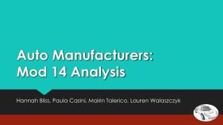 Auto Manufacturers: Mod 14 Analysis