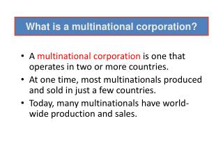 What is a multinational corporation?
