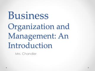 Business  Organization and Management: An Introduction