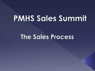 PMHS Sales Summit