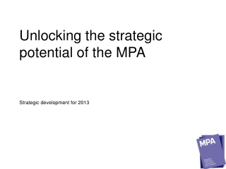 Unlocking the strategic potential of the MPA