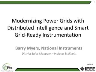 Modernizing Power Grids with Distributed Intelligence and Smart Grid-Ready Instrumentation