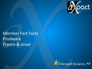 Member Fast Facts Prodware France & Israel