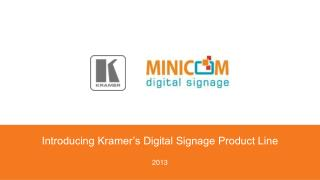 Introducing Kramer's Digital Signage Product Line