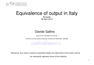 Equivalence  of output in Italy Brussels 29 April 2014