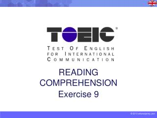 READING COMPREHENSION Exercise 9